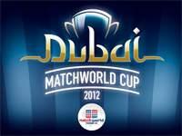 Анонс Matchworld Cup Dubai 2012
